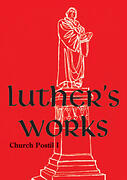 Luther's Works, vol. 75 (Church Postil I)