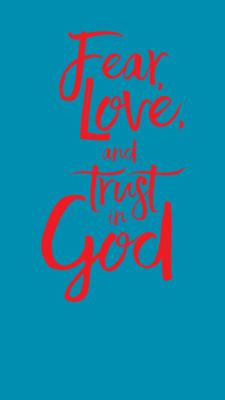 fear love trust