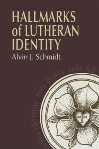 Hallmarks-Of-Lutheran-Identity-200x300