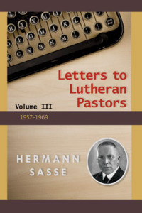 Letters to Lutheran Pastors Vol. 3