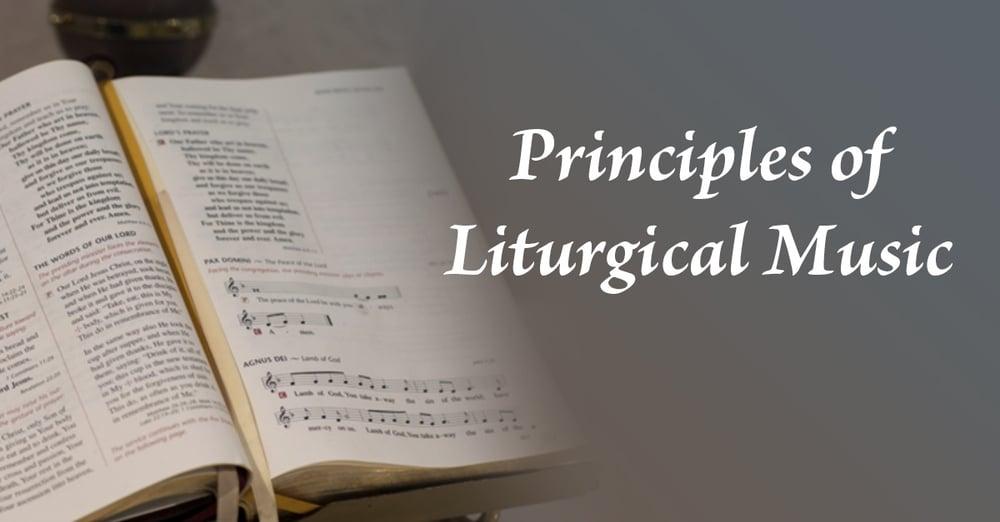 Principles-of-Liturgical-Music.jpg