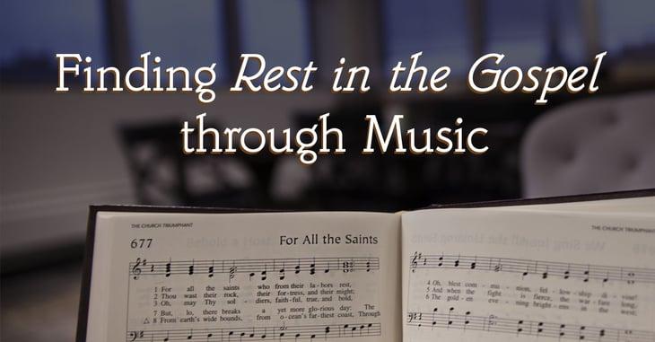 Finding-Rest-in-the-Gospel-through-Music1.jpg
