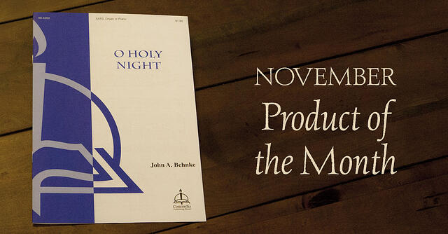 November Product of the Month: O Holy Night