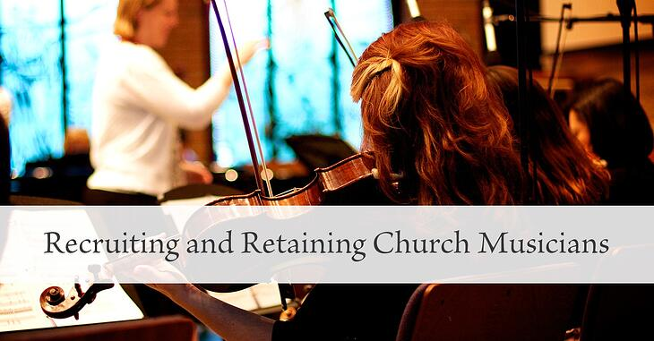 recruiting-and-retaining-church-musicians-3