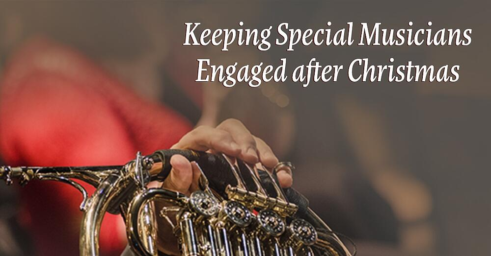 Keeping-Special-Musicians-Engaged-after-Christmas.jpg