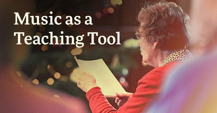 Music as a Teaching Tool