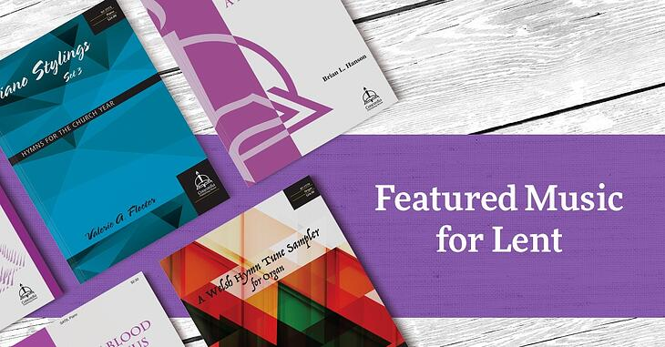 Featured Music for Lent