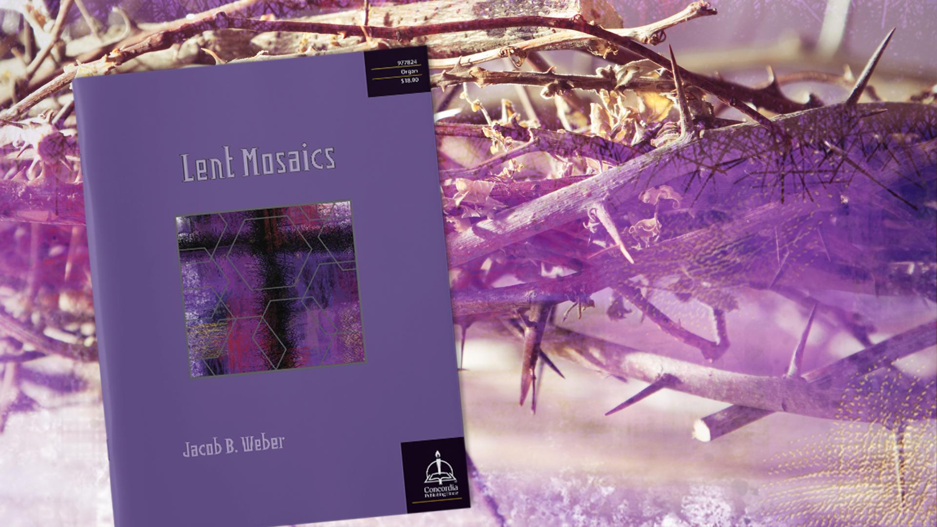 POTM-Lent-mosaics2