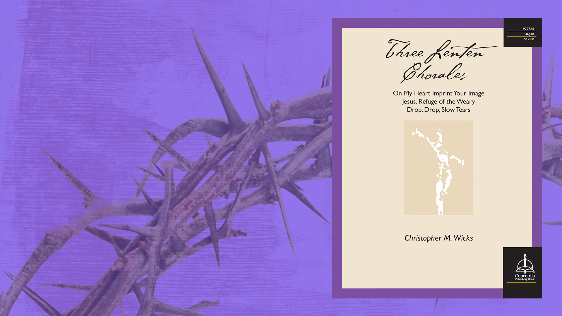 Music of the Month: Three Lenten Chorales for Organ